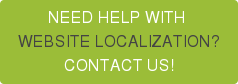NEED HELP WITH  WEBSITE LOCALIZATION? CONTACT US!
